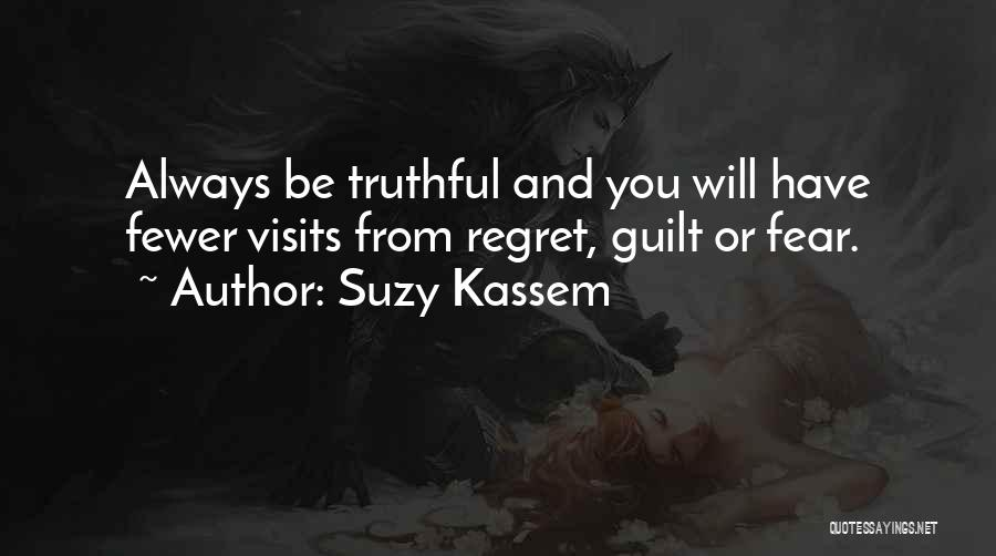 Truthful Quotes By Suzy Kassem