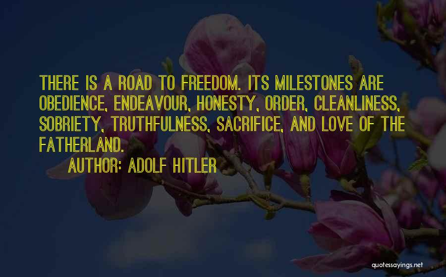 Truthfulness In Love Quotes By Adolf Hitler