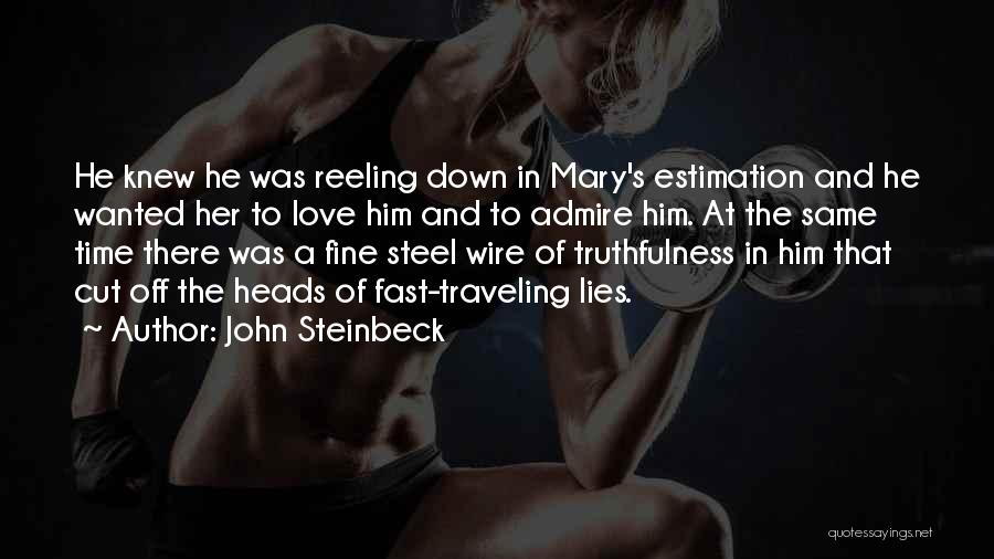 Truthfulness In Love Quotes By John Steinbeck