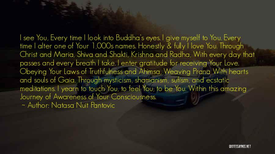 Truthfulness In Love Quotes By Natasa Nuit Pantovic