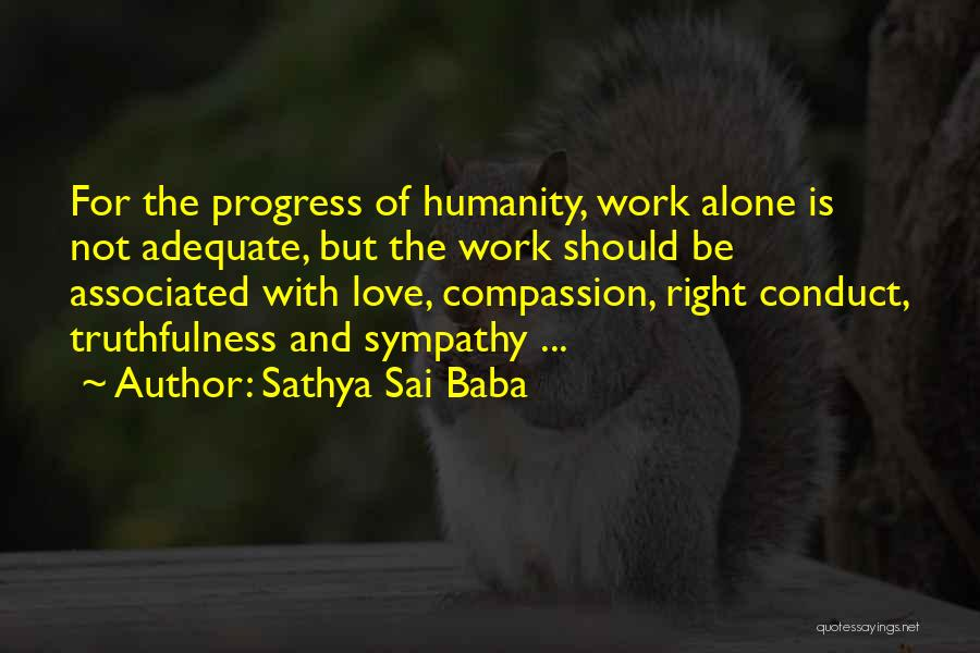 Truthfulness In Love Quotes By Sathya Sai Baba