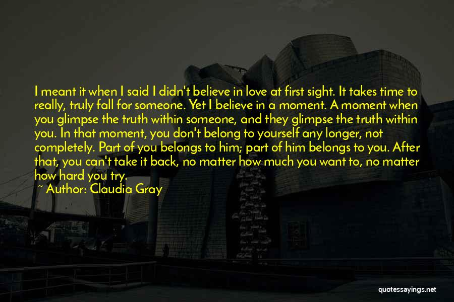 Try Hard Love Quotes By Claudia Gray