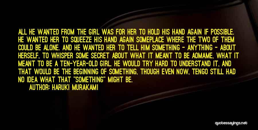 Try Hard Love Quotes By Haruki Murakami