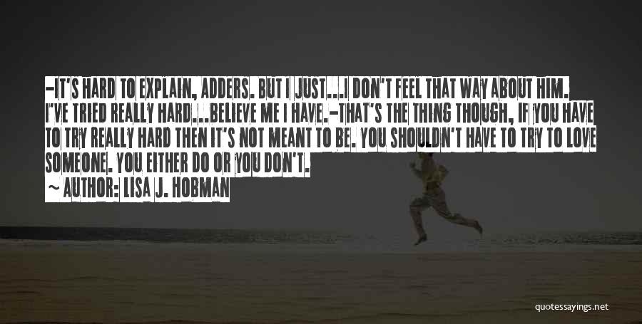 Try Hard Love Quotes By Lisa J. Hobman