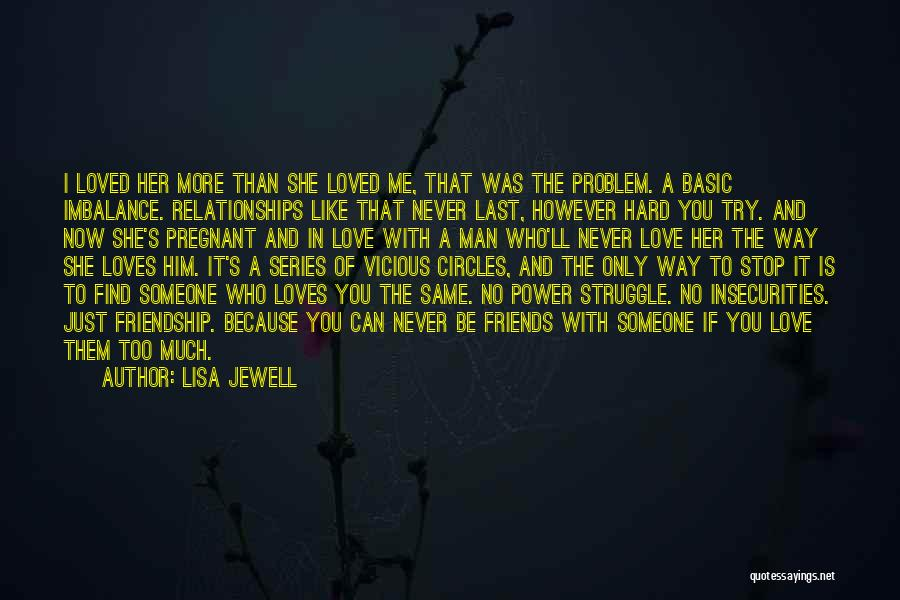 Try Hard Love Quotes By Lisa Jewell