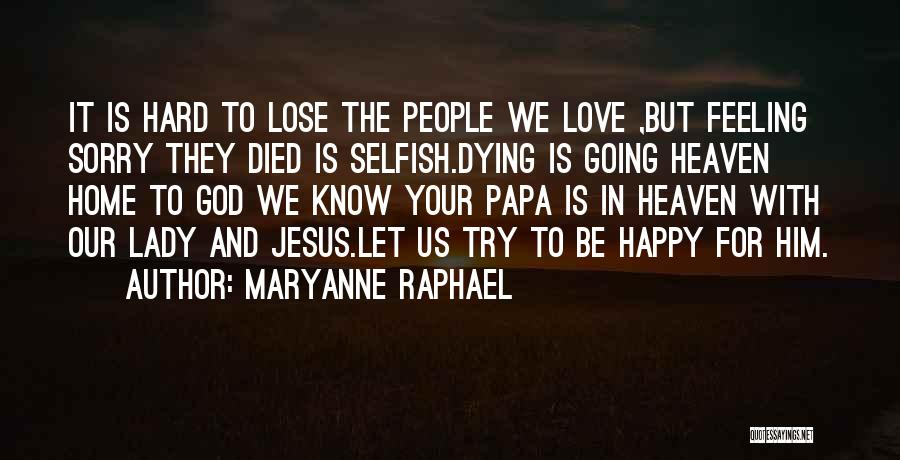Try Hard Love Quotes By Maryanne Raphael