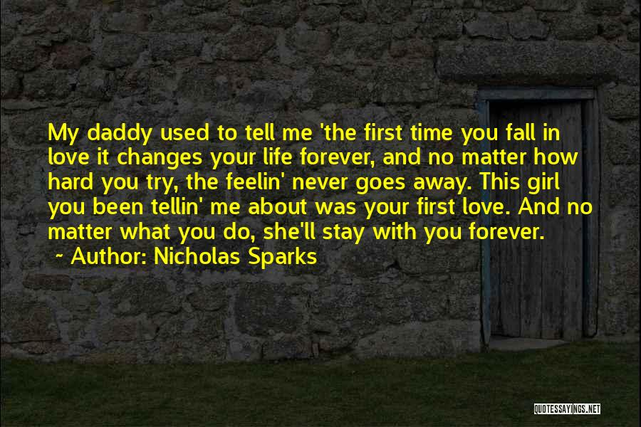 Try Hard Love Quotes By Nicholas Sparks