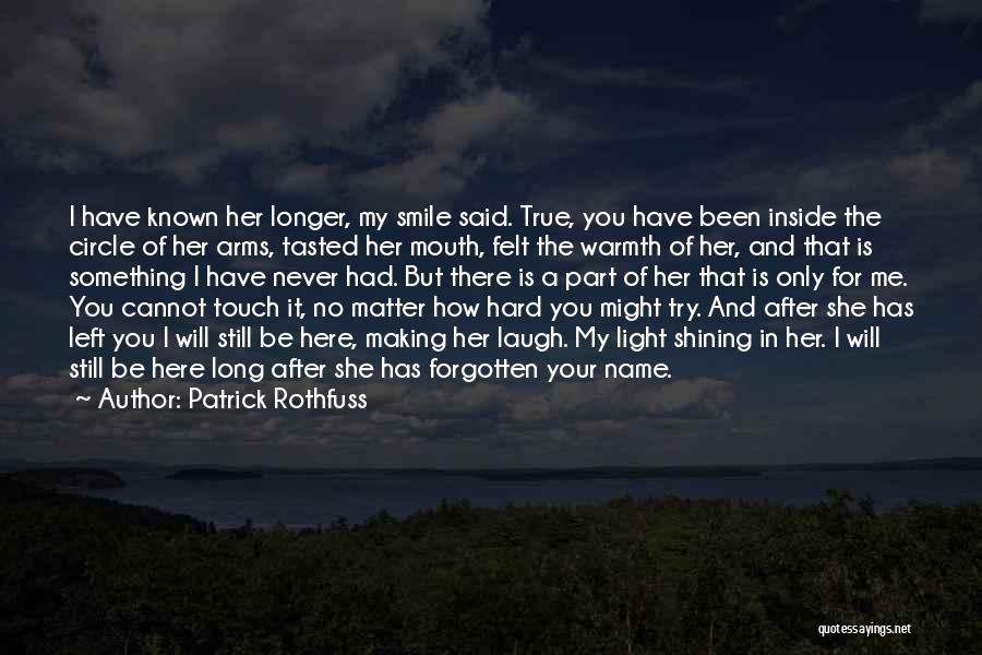 Try Hard Love Quotes By Patrick Rothfuss