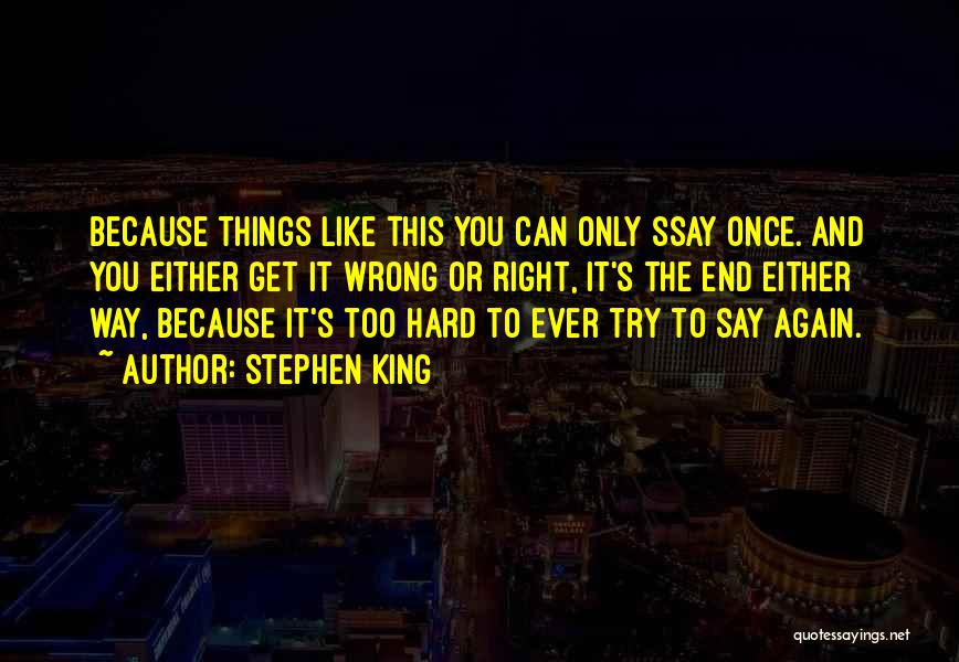 Try Hard Love Quotes By Stephen King