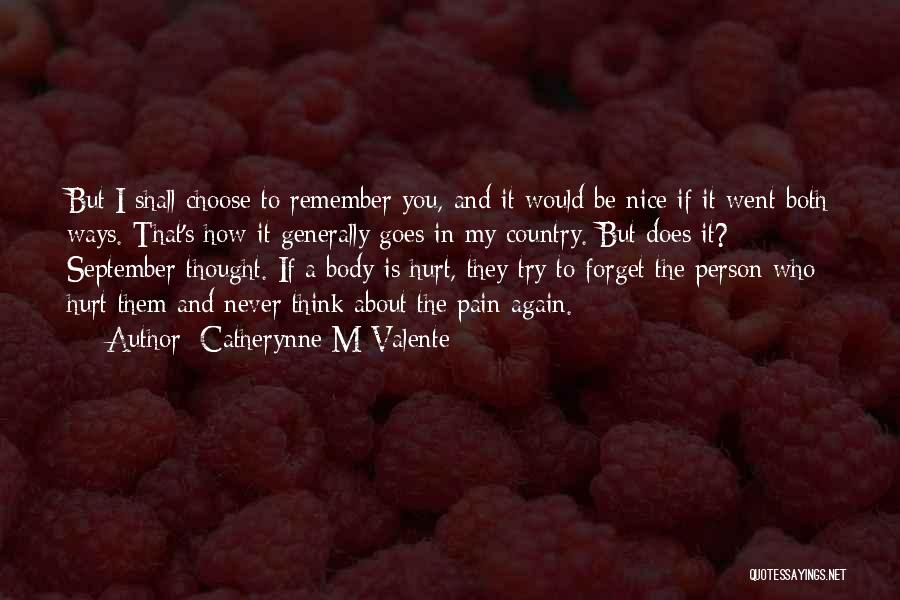 Try To Do Something Nice Quotes By Catherynne M Valente