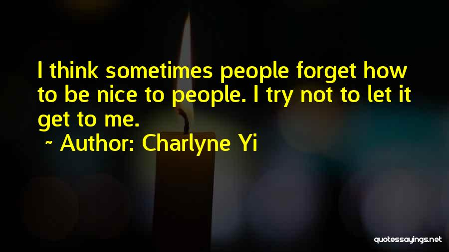 Try To Do Something Nice Quotes By Charlyne Yi