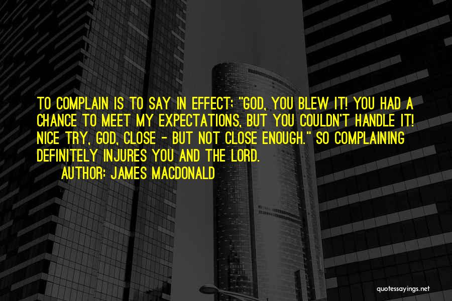 Try To Do Something Nice Quotes By James MacDonald