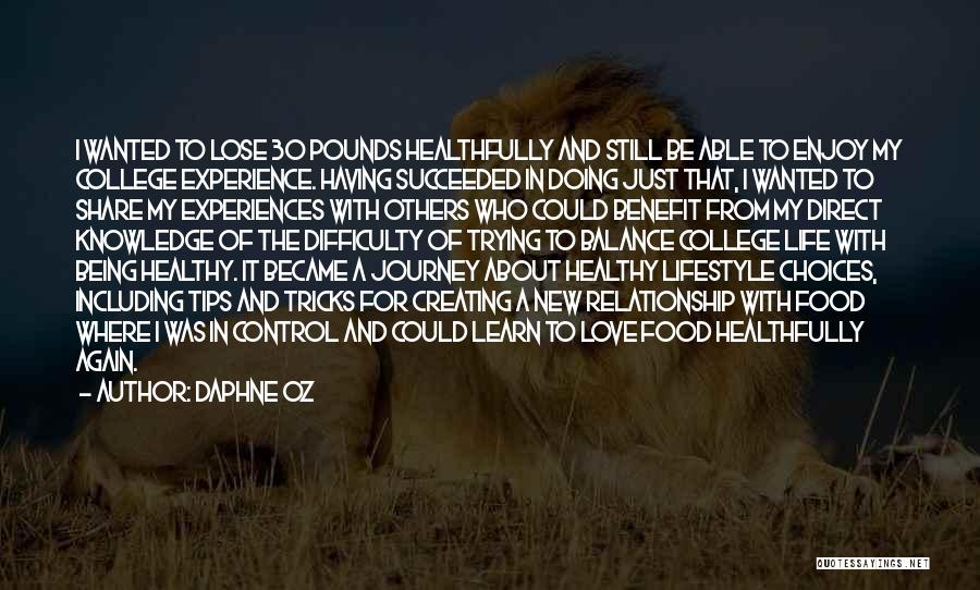 Trying New Experiences Quotes By Daphne Oz