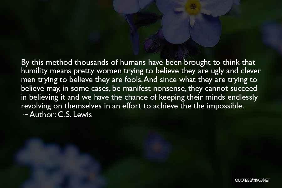Trying The Impossible Quotes By C.S. Lewis
