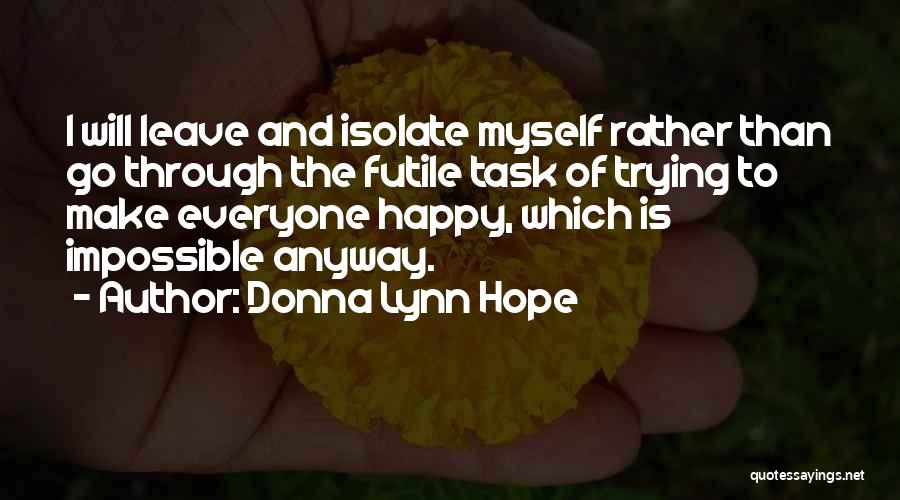 Trying The Impossible Quotes By Donna Lynn Hope