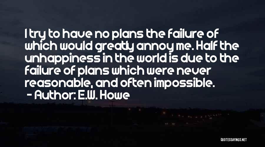 Trying The Impossible Quotes By E.W. Howe
