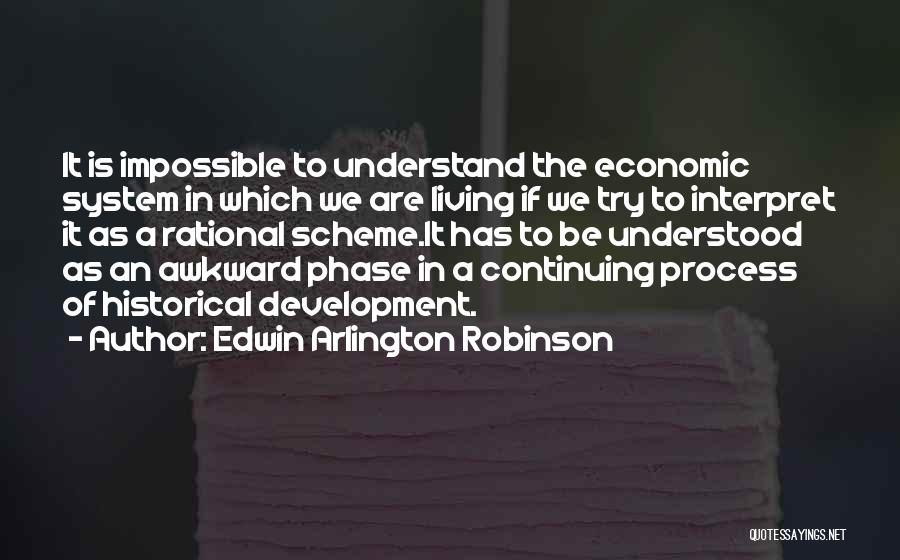 Trying The Impossible Quotes By Edwin Arlington Robinson