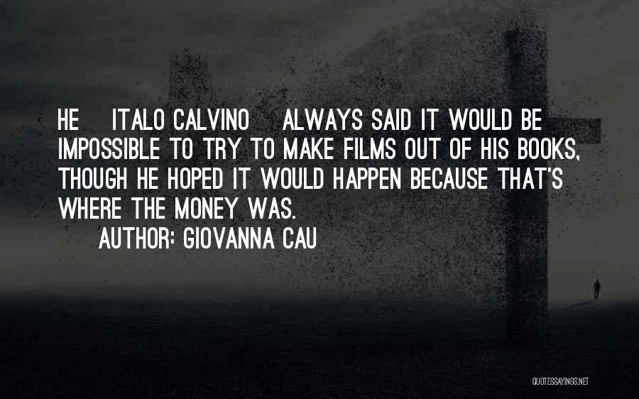 Trying The Impossible Quotes By Giovanna Cau