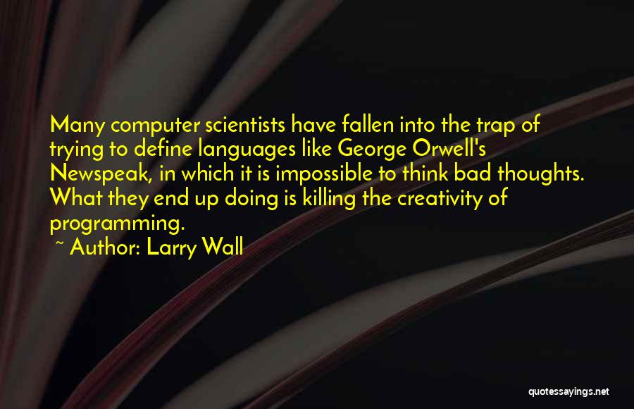 Trying The Impossible Quotes By Larry Wall