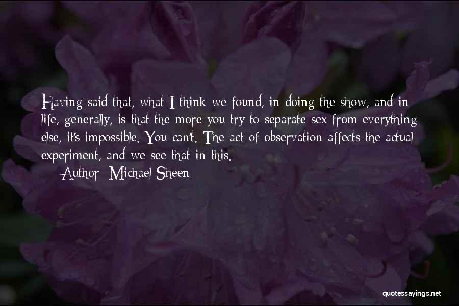 Trying The Impossible Quotes By Michael Sheen