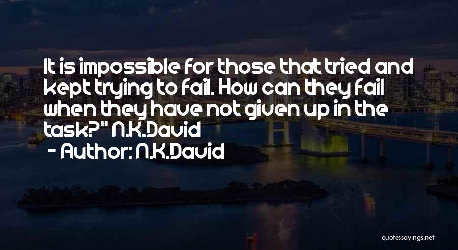 Trying The Impossible Quotes By N.K.David
