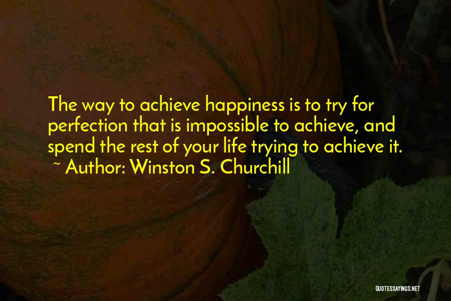 Trying The Impossible Quotes By Winston S. Churchill
