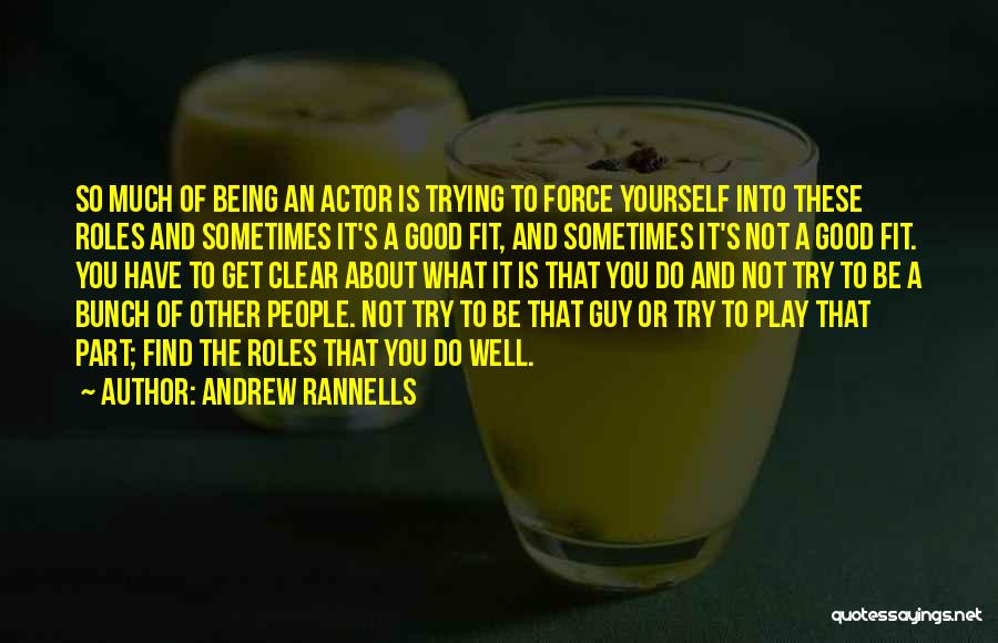 Trying To Be Fit Quotes By Andrew Rannells