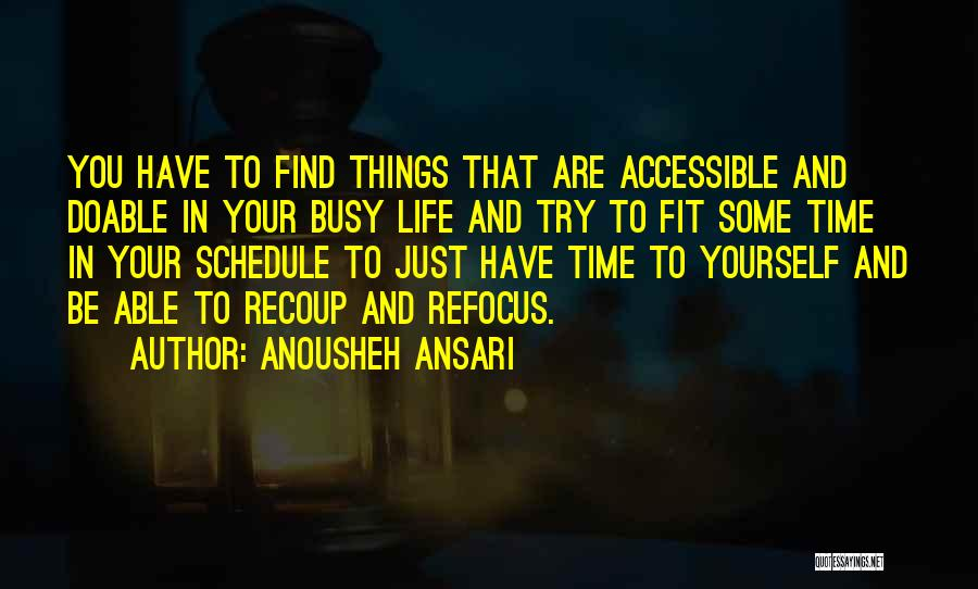 Trying To Be Fit Quotes By Anousheh Ansari