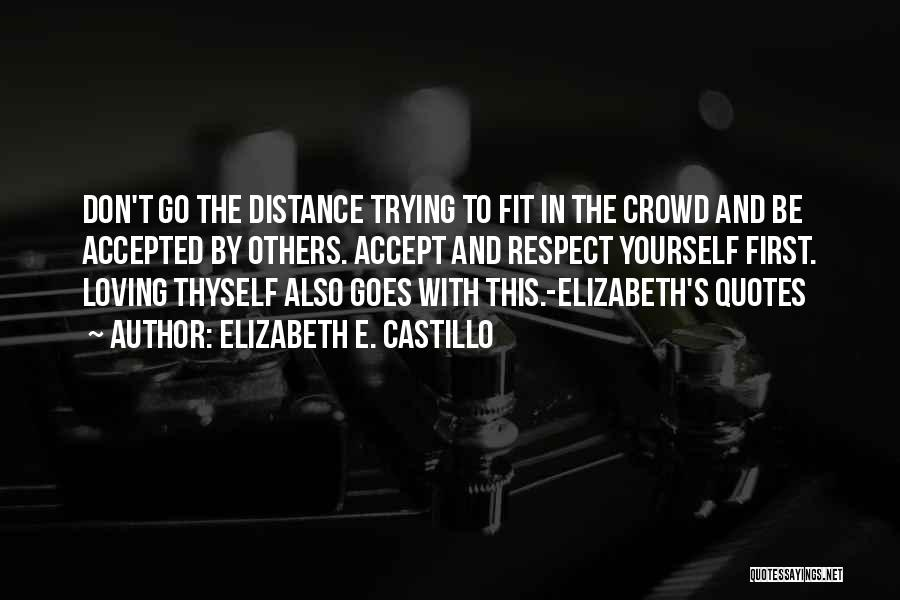 Trying To Be Fit Quotes By Elizabeth E. Castillo