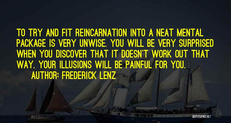 Trying To Be Fit Quotes By Frederick Lenz
