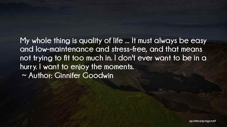 Trying To Be Fit Quotes By Ginnifer Goodwin