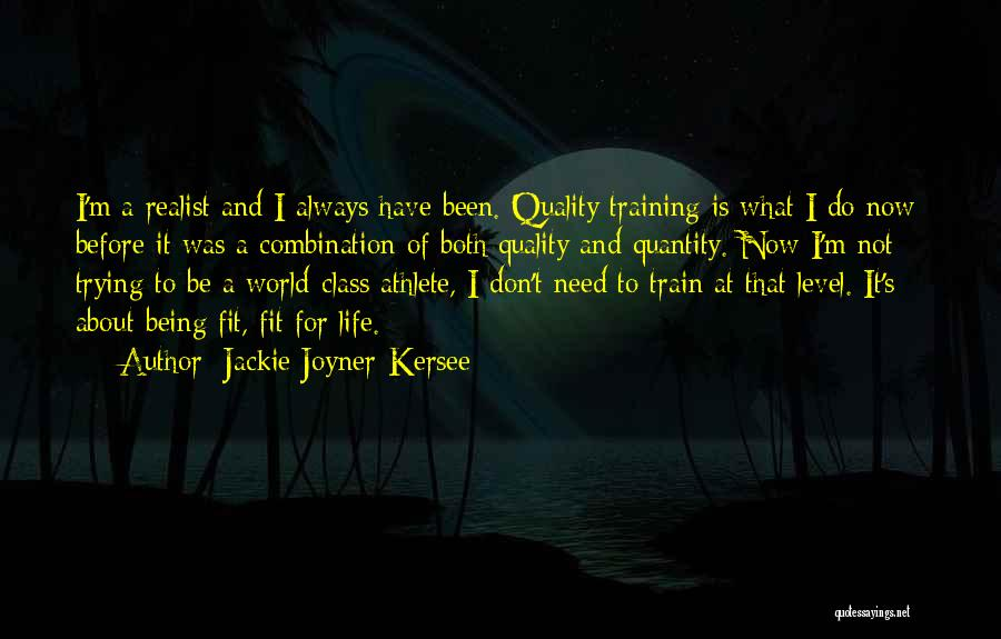 Trying To Be Fit Quotes By Jackie Joyner-Kersee
