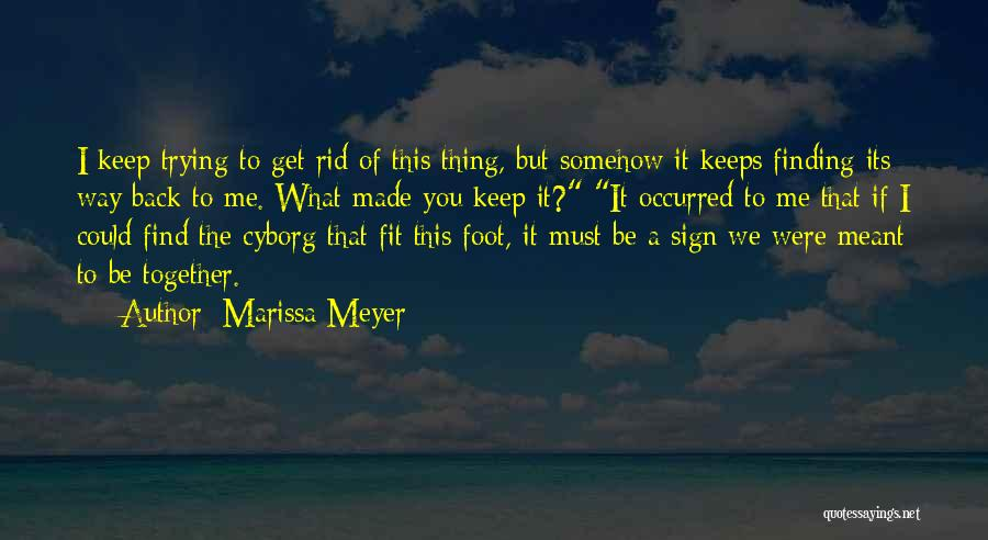 Trying To Be Fit Quotes By Marissa Meyer