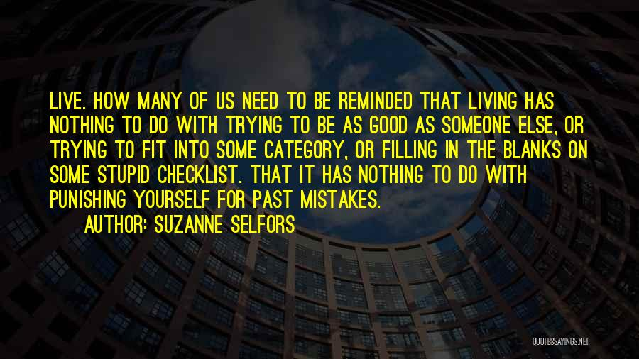 Trying To Be Fit Quotes By Suzanne Selfors