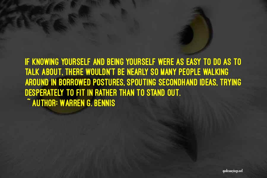 Trying To Be Fit Quotes By Warren G. Bennis