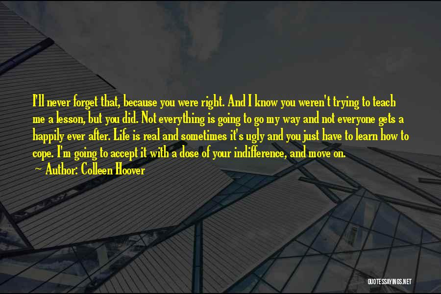 Trying To Be Happy And Move On Quotes By Colleen Hoover