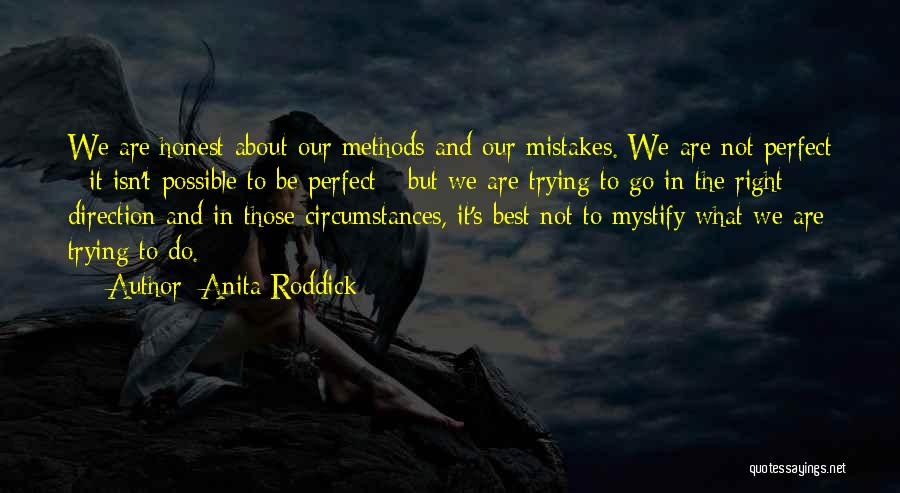 Trying To Be Perfect Quotes By Anita Roddick