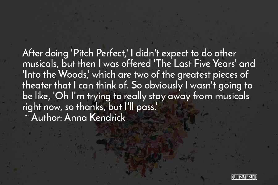 Trying To Be Perfect Quotes By Anna Kendrick