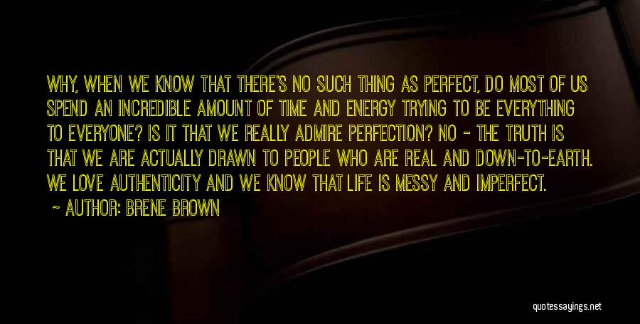 Trying To Be Perfect Quotes By Brene Brown