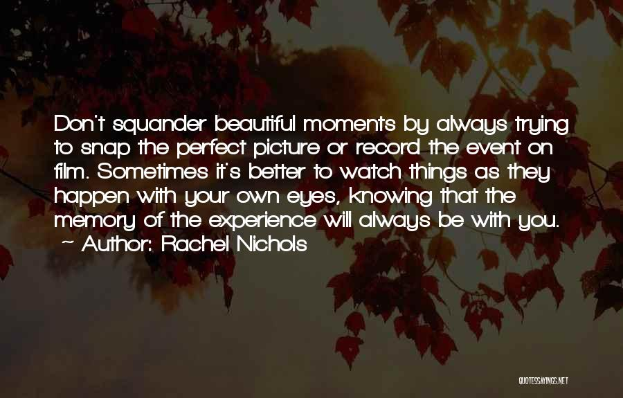Trying To Be Perfect Quotes By Rachel Nichols