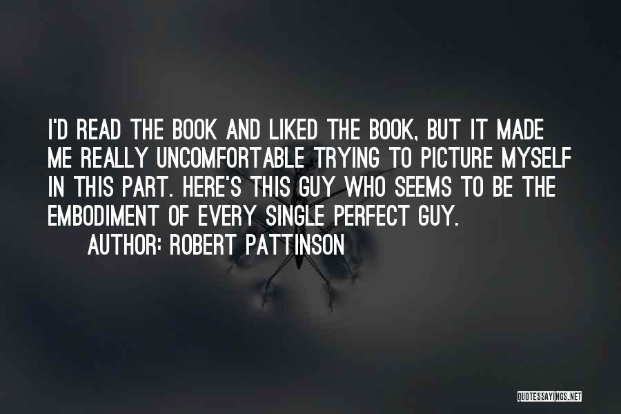 Trying To Be Perfect Quotes By Robert Pattinson