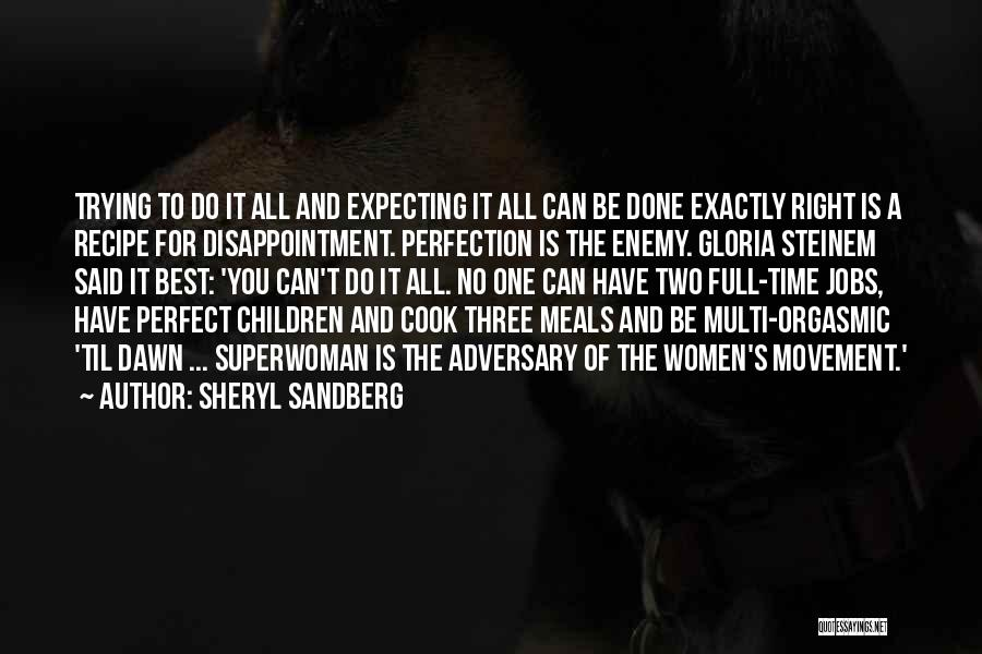 Trying To Be Perfect Quotes By Sheryl Sandberg