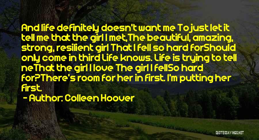 Trying To Be Strong Love Quotes By Colleen Hoover