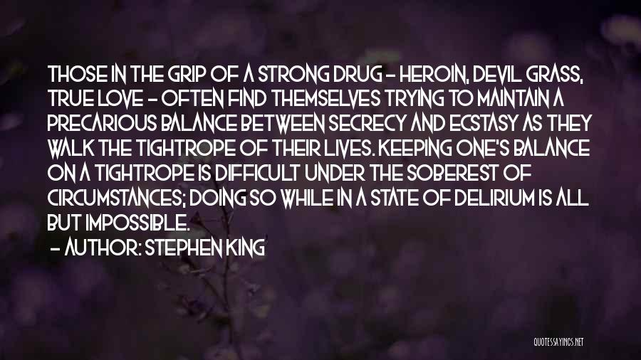 Trying To Be Strong Love Quotes By Stephen King