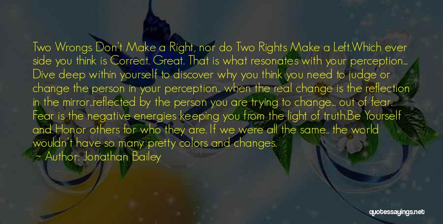 Trying To Change A Person Quotes By Jonathan Bailey