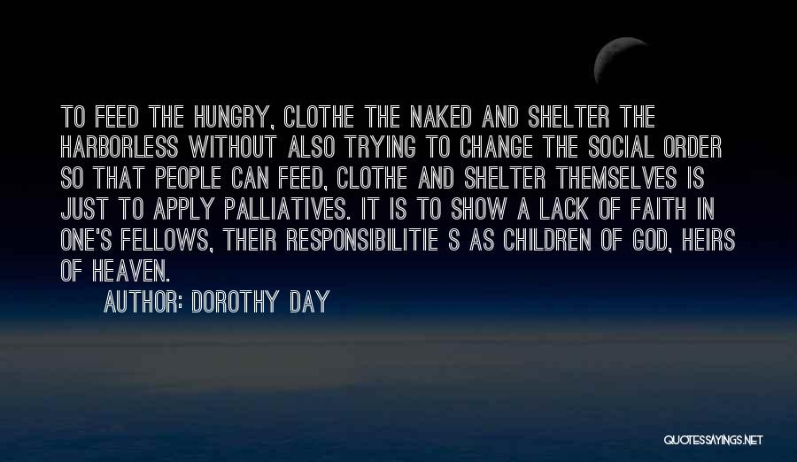 Trying To Change For Someone Quotes By Dorothy Day