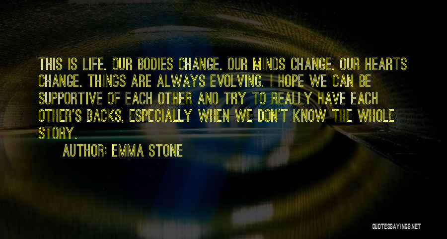 Trying To Change For Someone Quotes By Emma Stone
