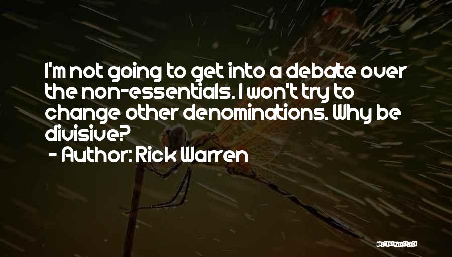 Trying To Change For Someone Quotes By Rick Warren