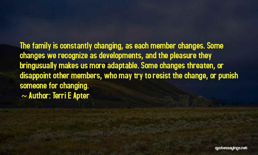 Trying To Change For Someone Quotes By Terri E Apter