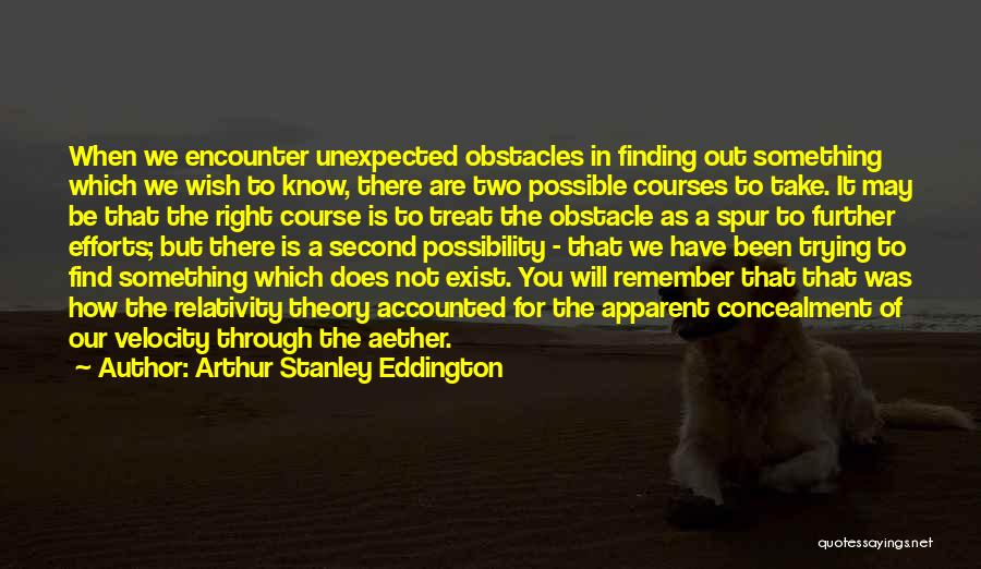Trying To Find You Quotes By Arthur Stanley Eddington